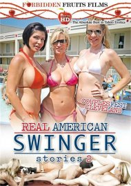 Real American Swinger Stories 2:  Real American Swinger Stories 2 Porn Video