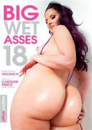 Big Wet Asses #18:  Big Wet Asses #18 Porn Video