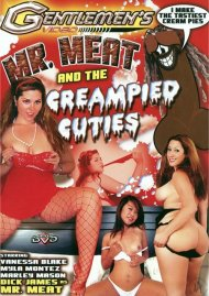 Mr. Meat and the Creampied Cuties