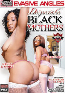 Desperate Black Mothers Porn Video