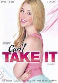 Cant Take It Vol. 1 Porn Video