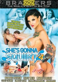 Shes Gonna Squirt 4:  Shes Gonna Squirt 4 Porn Video