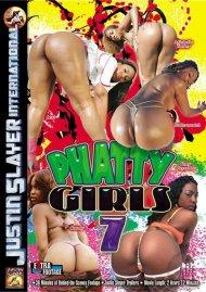 Phatty Girls 7:  Phatty Girls 7 Porn Video