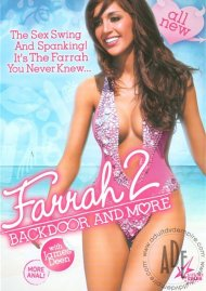 Farrah 2: Backdoor And More:  Farrah 2: Backdoor And More Porn Video