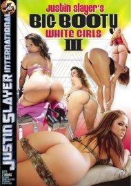 Big Booty White Girls 3:  Big Booty White Girls 3 Porn Video
