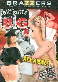 Big Butts Like It Big 6 Porn Video