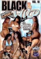 Black & Wild Vol. 19 Porn Video
