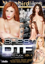 Shes DTF: Down To Fuck Vol. 2 Porn Video