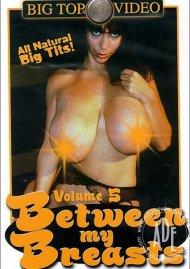 Between My Breasts Volume 5:  Between My Breasts Volume 5 Porn Video