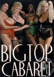 Big Top Cabaret Porn Video