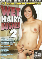 Wet Hairy Bushes 2 Porn Video