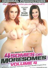 Foursomes Or Moresomes Vol. 4:  Foursomes Or Moresomes Vol. 4 Porn Video