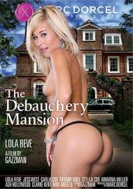 Debauchery Mansion, The
