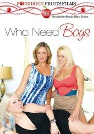 Who Needs Boys
