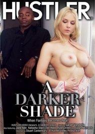 Darker Shade, A