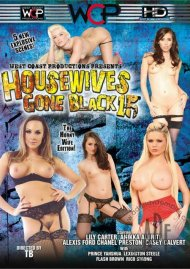 Housewives Gone Black 15 Porn Movie