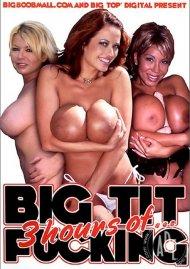 3 Hours of...Big Tit Fucking:  3 Hours of...Big Tit Fucking Porn Video