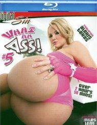 What An Ass! 5:  What An Ass! 5 Blu-ray Porn Video