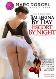 Ballerina By Day Escort By Night:  Ballerina By Day Escort By Night Porn Video