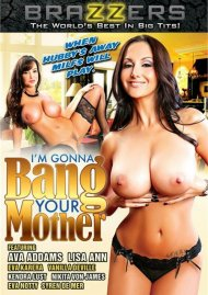Im Gonna Bang Your Mother:  Im Gonna Bang Your Mother Porn Video
