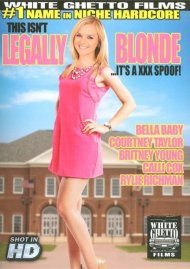 This Isnt Legally Blonde...Its A XXX Spoof!:  This Isnt Legally Blonde...Its A XXX Spoof! Porn Video