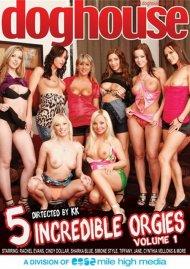 5 Incredible Orgies Vol. 1