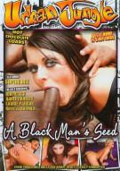 Black Man's Seed, A Porn Video