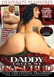 Daddy Loves My Rosebud Porn Video