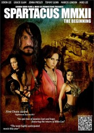 Spartacus MMXII: The Beginning:  Spartacus MMXII: The Beginning Porn Video