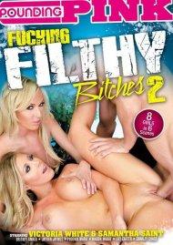 Fucking Filthy Bitches 2:  Fucking Filthy Bitches 2 Porn Video