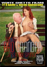 This Isnt Bad Grandpa...Its A XXX Spoof!:  This Isnt Bad Grandpa...Its A XXX Spoof! Porn Video