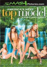 Americas Next Top Model:  A XXX Porn Parody:  Americas Next Top Model:  A XXX Porn Parody Porn Video