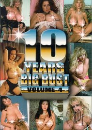 10 Years Big Bust Vol.4:  10 Years Big Bust Vol.4 Porn Video