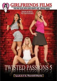 Twisted Passions Part 5