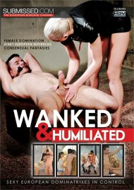 Wanked & Humiliated Porn Video