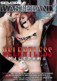 Relentless MaleDoms