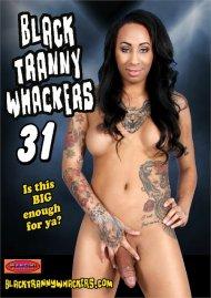 Black Tranny Whackers 31 Porn Video