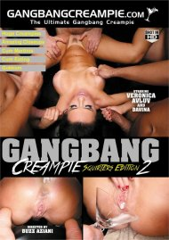 Gangbang Creampie 2: Squirters Edition