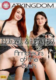 ATK Natural & Hairy 59: Amateurs of the Bush