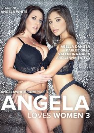 Angela Loves Women 3 Porn Movie