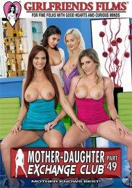 Mother-Daughter Exchange Club Part 49 Porn Movie