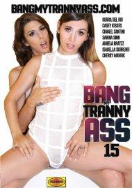 Bang My Tranny Ass 15 Porn Video